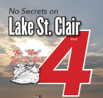 JUST RELEASED! No Secrets on Lake St. Clair Volume 4