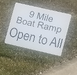 9 Mile Boat Launch Open Tuesday 4-6-2021